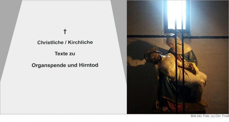 Symbolbild Organspende und Hirntod Texte und Kritik aus christlicher Sicht